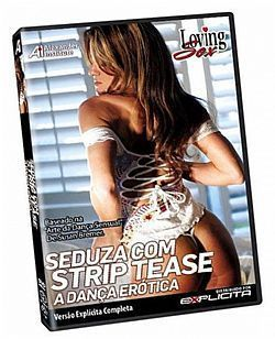 DVD  Loving Sex - Seduza com Strip Tease